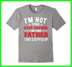 Mens I'm Not The Step Father Funny Step Dad T shirt Medium Slate - Relatives and family shirts (*Amazon Partner-Link)