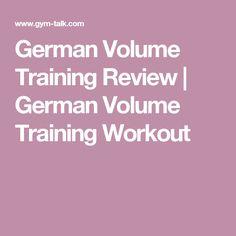 German Volume Training Review | German Volume Training Workout