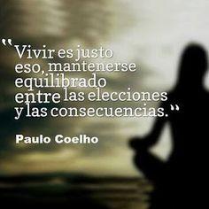 Vivir es... Paulo Coelho #Coaching #Frases #Citas