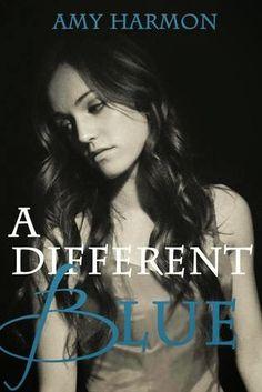 Românticos e Eróticos  Book: Amy Harmon - A Different Blue