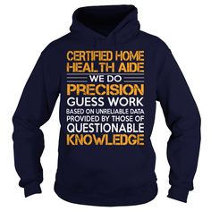 Awesome Tee For Certified Home Health Aide
