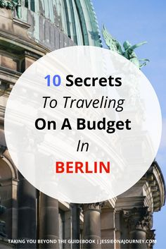 Berlin Travel Guide | Budget Stays and Cheap Restaurants
