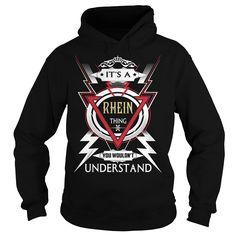 RHEIN  Its a RHEIN Thing You Wouldn't Understand  T Shirt Hoodie Hoodies YearName Birthday https://www.sunfrog.com/Automotive/110548775-324166907.html?46568