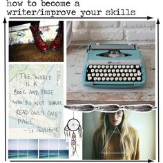 how to become a writer/improve your skills by the-hipster-tip-sisters on Polyvore featuring art and modern