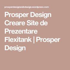 Prosper Design Creare Site de Prezentare Flexitank | Prosper Design Web Design, Design Web, Website Designs, Site Design