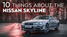 http://www.strictlyforeign.biz/default.asp 10 Things You Didn't Know About The Nissan Skyline