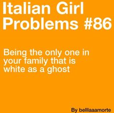 True in my case, except the Italian genes kick in during the summer and I get really tan, but I lose it pretty quick. Then it's back to Casper!