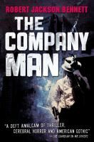The Company Man by Robert Jackson Bennett; 2012 Edgar Allan Poe Award Winner for Best Paperback Original
