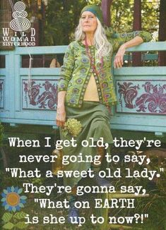 old hippies! that's me an aging hippie! Hippie Style, Boho Style, Boho Chic, Hippie Gypsy, Inspiring Words, Estilo Hippy, Young At Heart, Ageless Beauty, Old Women