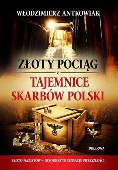 Złoty pociąg i tajemnice skarbów Polski