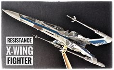 Resistance X-Wing Fighter painted build