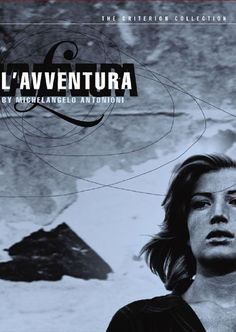 L'Avventura | A girl mysteriously disappears on a yachting trip. While her lover and her best friend search for her across Italy, they begin an affair. Antonioni's penetrating study of the idle upper class offers stinging observations on spiritual isolation and the many meanings of love.      Starring: Gabriele Ferzetti, Monica Vitti     Directed by: Michelangelo Antonioni