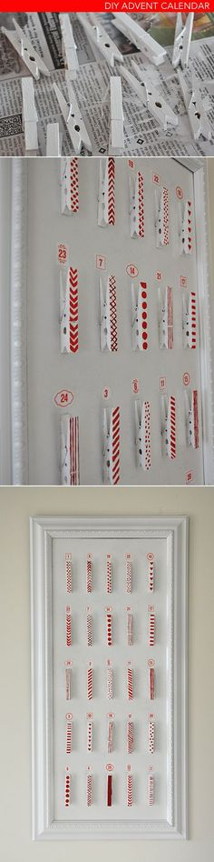 Christmas Craft Project: Advent Calendar-- think I'll sew some small, reusable cloth bags, and find a slightly different way to arrange the clothes pins, so that there's more space for the bags. Love the idea of painting the clothes pins, though!