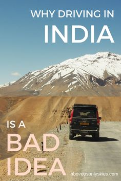 ... If you're thinking of taking a road trip in India you might want to ...