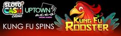 SLOTOCASH AND UPTOWN ACES NO DEPOSIT BONUS - 50 FREE SPINS WEEKEND - 24 HOURS ONLY  Say farewell to July with 50 Free Kung Fu Spins on the new RTG slot 'Kung Fu Rooster'. Available at both Slotocash and Uptown Aces this weekend only!