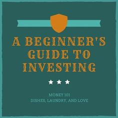 A Beginner's Guide to Investing--Personal Finance, Money 101, Difference between…