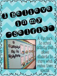 """A Trendy Teacher: I Believe In My """"Selfie"""""""