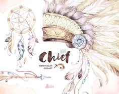 Chief Light. Native Warbonnets, Dreamcatcher and Arrow. Watercolor Clip art. Tribal, headdress, feathers, diy, quote, boho, indian, diy