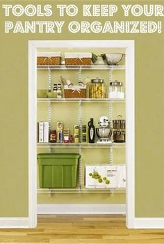 Tools to keep your pantry organized!
