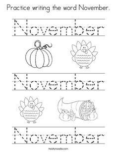 Practice writing the word November Coloring Page - Twisty Noodle Fall Preschool, Preschool Learning Activities, Homeschool Kindergarten, Kindergarten Writing, Preschool Lessons, Kindergarten Worksheets, Homeschool Curriculum, Fun Learning, Homeschooling