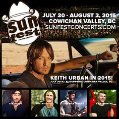SunFest in Cowichan Valley, BC on July 30 - August Lee Brice, Girls Getaway, August 2nd, Thomas Rhett, Keith Urban, Country Music, Sun, Country