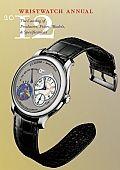 Wristwatch Annual 2012 by Peter Braun:  Peter Braun is editor-in-chief of Germanys renowned wristwatch magazine, ArmbandUhren ...