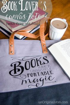 """A perfect DIY gift for a book lover...""""Books are a uniquely portable magic"""" quote on a canvas tote bag.  Free cut file and printable!"""