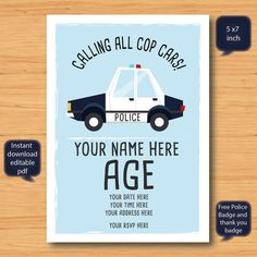 Police car minimalist Birthday Invitations.  This is a high resolution printable PDF file. This is a digital item only (no shipping of physical items). This file will be sent straight to your email upon completion of purchase. ------------------------ What you receive ------------------------   *5 x 7 inch printable Police car invitation (PDF) fully self editable  *300dpi png high quality transparent police badge (fully resizable without losing quality / resolution) - as shown in thumbna...