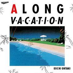 A LONG VACATION | Eiichi Ohtaki