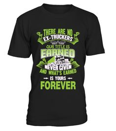 there are no ex-truckers  #image #grandma #nana #gigi #mother #photo #shirt #gift #idea
