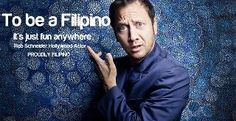 Rob Schneider thinks It's more fun to be a Filipino. Rob Schneider, Philippines Tourism, Philippines Culture, Donald Trump, Filipino Memes, Smiling People, Mindanao, New Mexican, American Pride