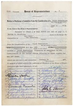 From 1923 to 1970, some form of the Equal Rights Amendment (ERA) was introduced in every session of Congress but was held up in committee and  never put to a vote. This petition forced the legislation out of committee so that it could be considered by the House, which passed it. The Senate attempted to add provisions exempting women from the draft, effectively preventing the bill from passing Congress that session. Representative Martha Griffiths's Discharge Petition for ERA, 06/11/1970.