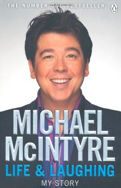 Michael McIntyre - Life & Laughing
