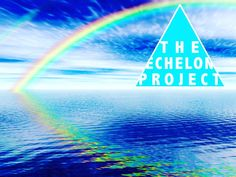 This is a call to arms: Come take part of our project, a documentary about the #Echelon! theechelonproject.com Please share