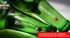 A Heineken disse que estava retirando o vídeo da Heineken Light do ar de todos os seus mercados globais.