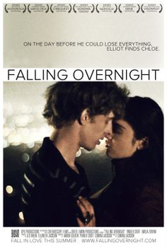 Falling Overnight. This movie has a sad plot but despite that it is not really sad but down-to-earth and I really like that. Plus Parker Croft from Once Upon a Time is the main actor and also wrote it.
