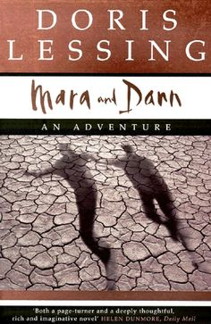 Mara and Dann by Doris Lessing - a speculative fiction adventure