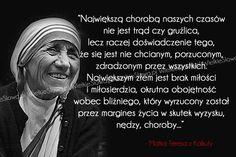 Największą chorobą naszych czasów nie jest... #Matka-Teresa, #Choroba, #Mądrość-i-wiedza, #Miłość, #Smutek