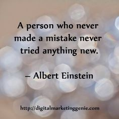 Inspirational Business Quote from Digital Marketing Genie DMG-Never Mistake Never tried anything new. Albert Einstein