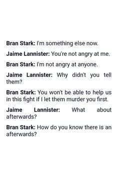 Quote from the TV show Game of Thrones (Produced by HBO) | Quote by Bran Stark and Jaime Lannister | #GameofThrones #GoT #Quotes