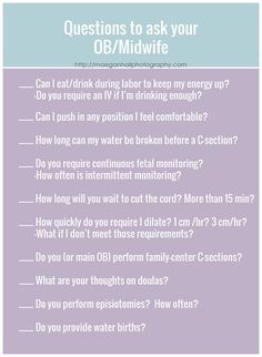 List of questions to ask your Dr or Midwife. Great resource for doula clients to be sure that their health care provider will support them. Doula care Doulas Atlanta birth photographer + doula maegan hall photography