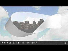 Kastle & iO - Infinite City