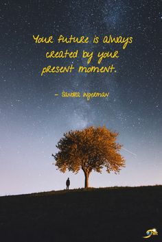 """""""Your future is always created by your present moment."""" - Sandra Ingerman #quoteoftheday #inspirational #inspirationalquote #motivationalquotes #TheShiftNetwork"""
