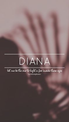 Diana // One Direction // ctto: @stylinsonphones (on Twitter)