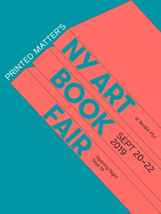 Printed Matter's 2019 NY Art Book Fair (NYABF) takes place on September 2019 at MOMA Opening Night will be held on Thursday, September Art Book Fair, Art Fair, Book Art, Creative Poster Design, Creative Posters, Amsterdam, Lsd Art, Printed Matter, New York Art