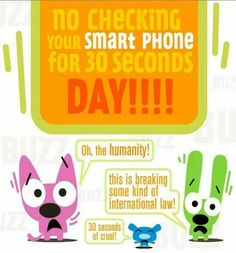 Hoops & YoYo -- No checking your smart phone for 30 seconds day!!