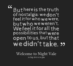 night vale - nostalgia and the road not taken