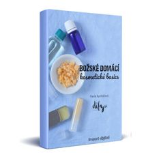 Božské domácí kosmetické basics - ebook o výrobě kosmetiky Green Life, Shampoo, Projects To Try, Soap, Skin Care, Homemade, Cream, Blog, Hana