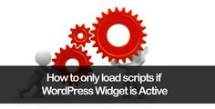 Have you ever wanted to load certain scripts depending on whether a widget is being displayed? Using the WordPress is_widget_active we can run a check to check if the widget is being displayed and load the relevant scripts.