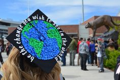 My Grad Cap: Be the change you wish to see in the world... Crazy sequins... Washington State University Graduation 2014... Go Cougs!